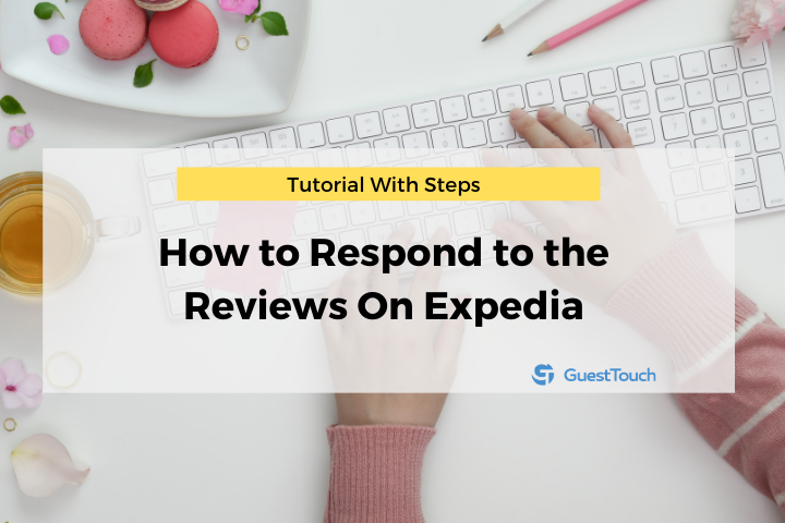 respond to the reviews on Expedia feature image