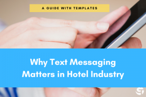 Text Messaging for Hotels