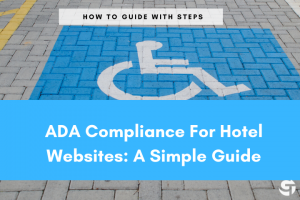 ADA Compliance For Hotel Websites