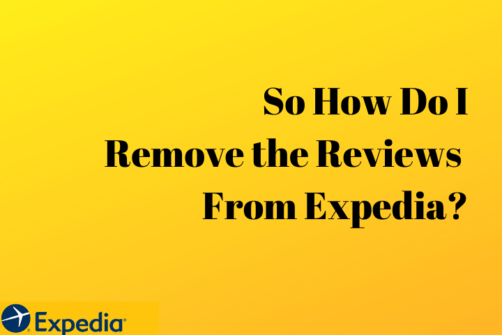 Expedia Review Removal Image