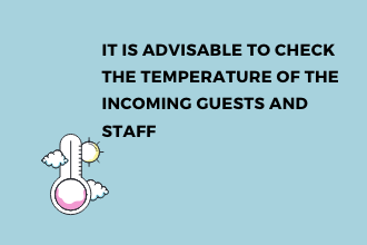 Check the temperature of the guests and staff