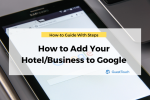 Feature Google hotel business