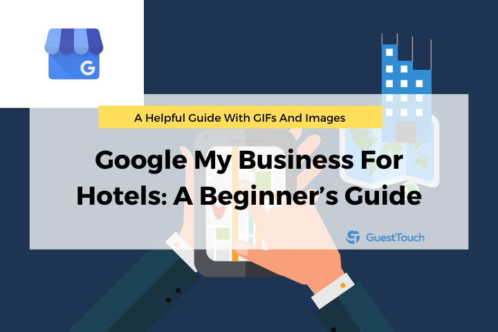 Google My Business For Hotels Cover Image