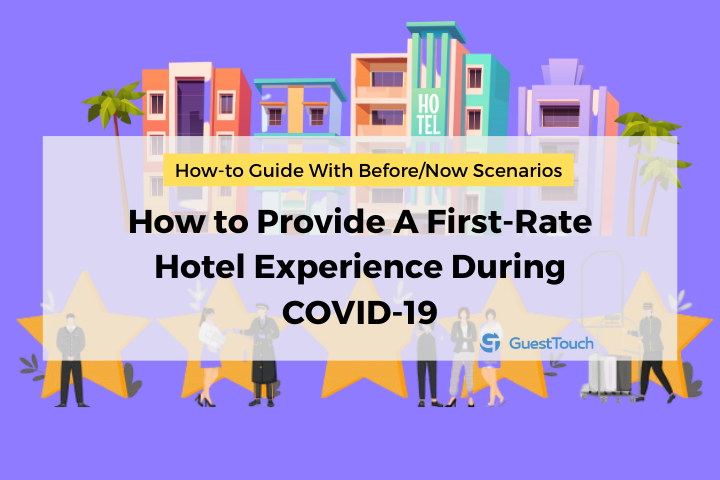 Provide a first-rate hotel experience during covid feature