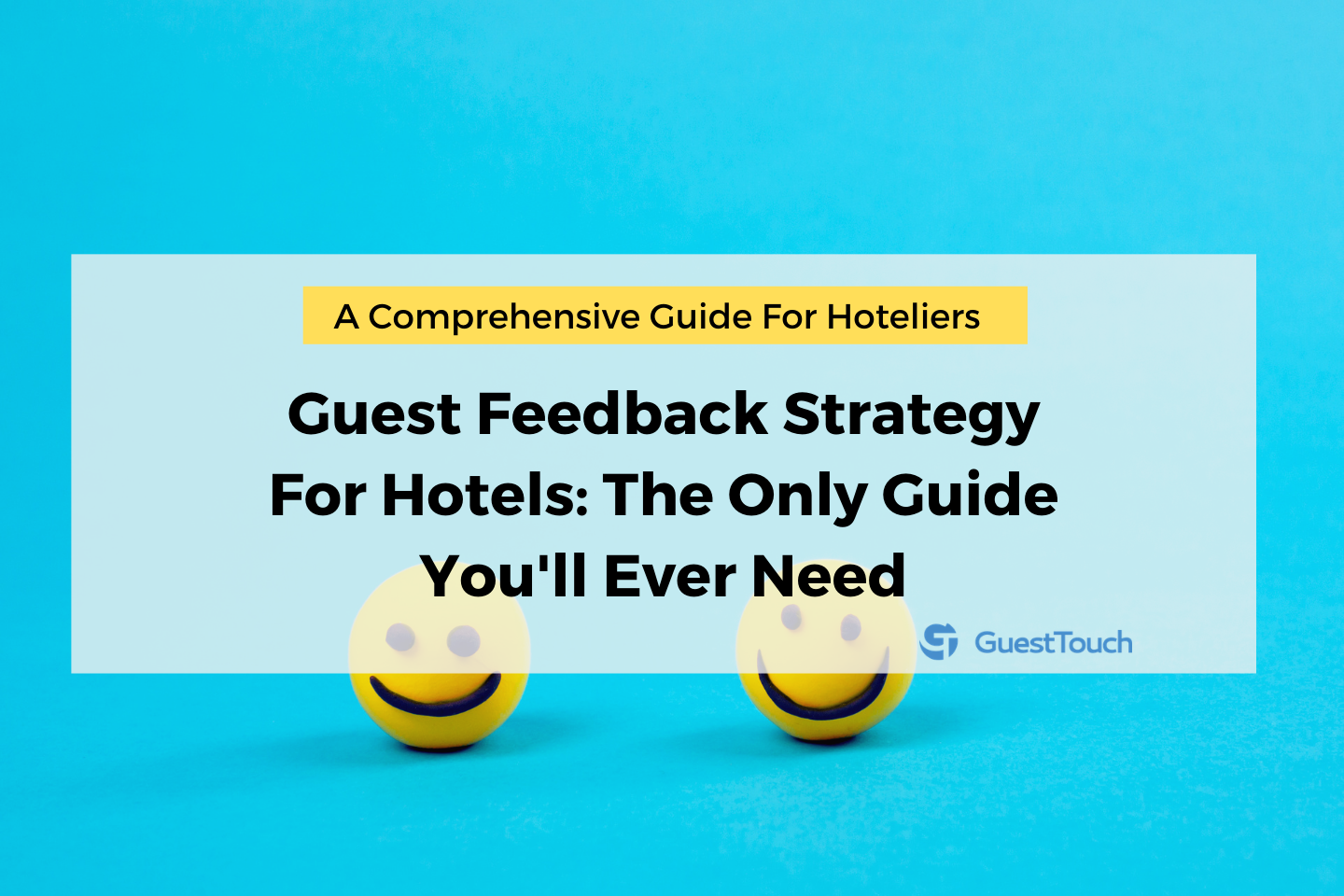 guest feedback strategy for hotels feature image