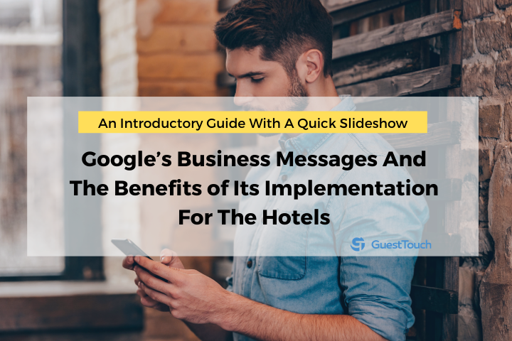 Google's Business Messages for Hotels Feature image