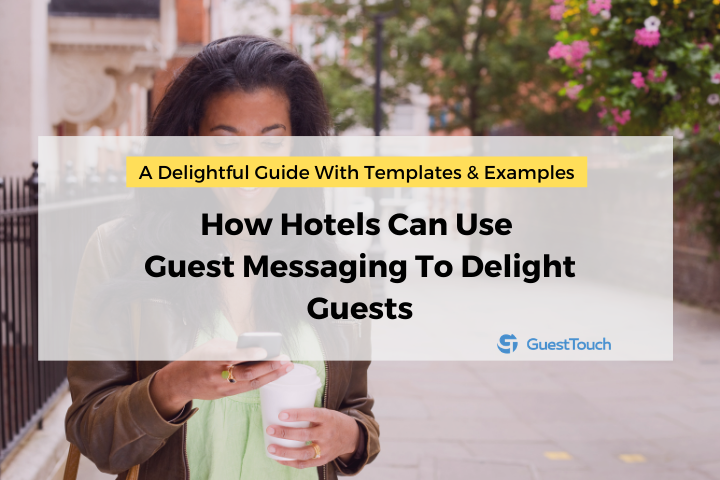guest messaging to delight guests feature image